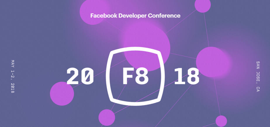 Facebook F8 Conference will take place in San Jose on May 1 and 2