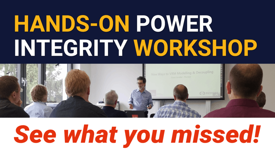 See What You Missed: Hands-on Power Integrity Workshop with Steve Sandler
