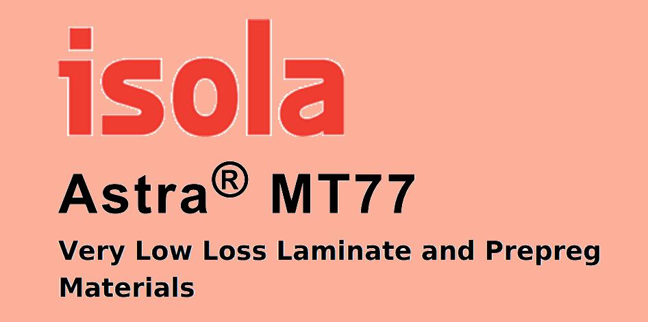 Isola Astra MT77