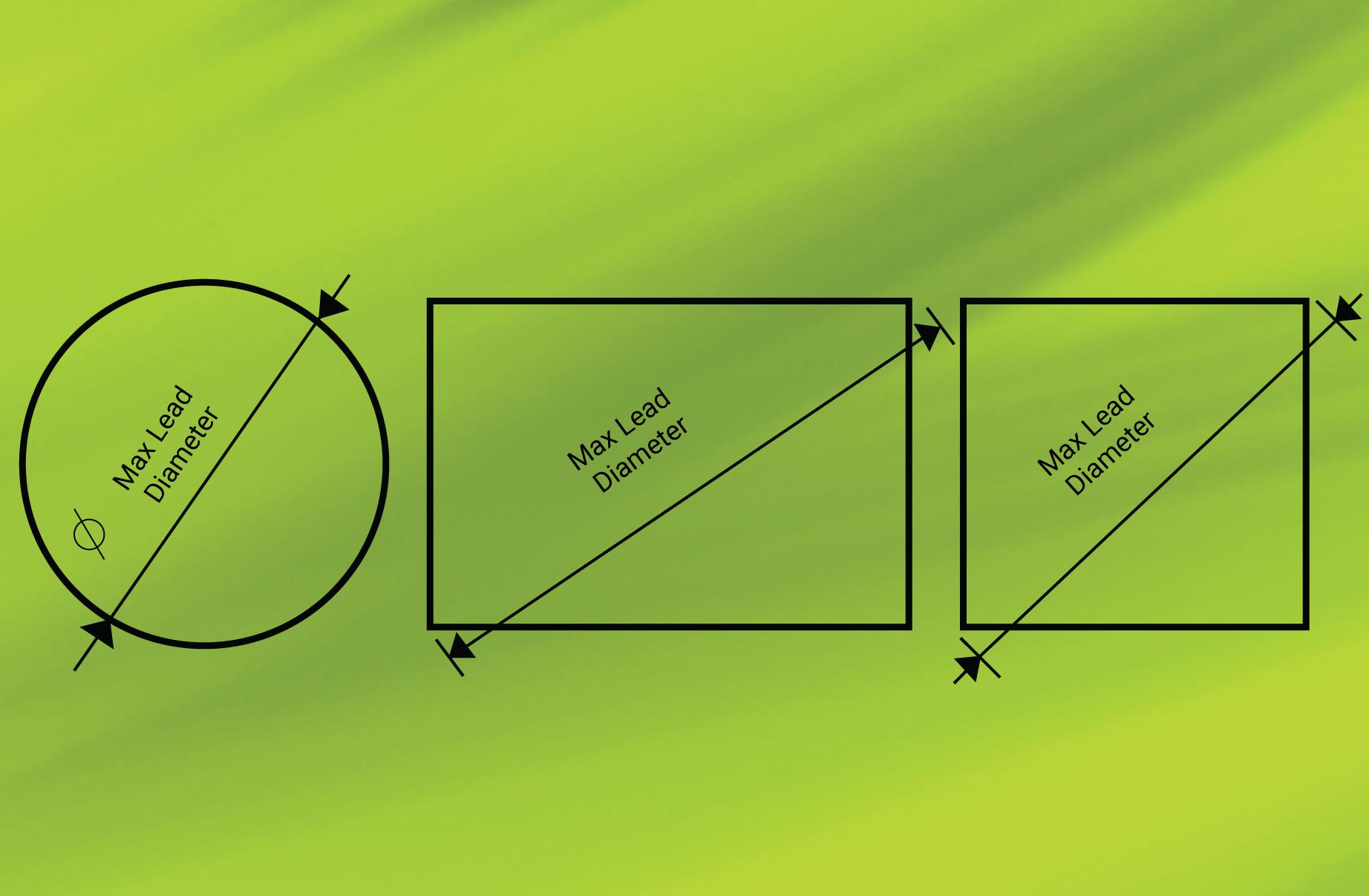 Maximum lead diameter for different components